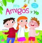 mis amigos y yo (cuentos para educar) 9788466230247