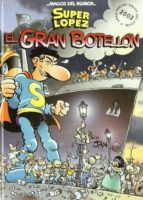 super lopez: el gran botellon-9788466611947
