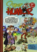 super humor mortadelo nº 38: varias historietas francisco ibañez 9788466614047