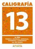 caligrafia 13 (primaria) (ed. 2004)-andrea pastor fernandez-9788466727747