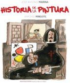 historia de la pintura-jose antonio marina-antonio mingote-9788467033847
