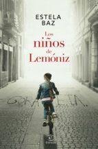 los niños de lemóniz (ebook)-estela baz-9788467055047