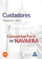 cuidadores de la comunidad foral de navarra. temario y test. 9788467673647