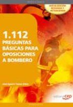 1112 PREGUNTAS BASICAS PARA OPOSICIONES A BOMBERO