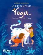 juguemos a hacer yoga-9788468252247