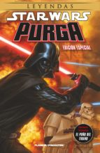 star wars: purga, el puño del tirano (edición ampliada)-9788468474847