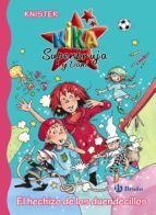 kika superbruja y dani :el hechizo de los duendecillos 9788469605547