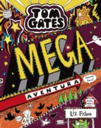 tom gates 13 : mega aventura (¡genial, claro!)-liz pichon-9788469624647