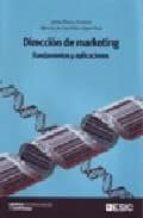 direccion de marketing. fundamentos y aplicaciones-jaime rivera camino-mencia de garcillan-9788473564847