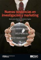 nuevas tendencias en investigacion y marketing-maria jesús merino sanz-estefania yagüez-9788473568647