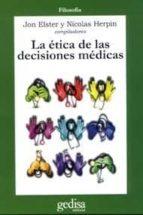 la etica de las decisiones medicas 9788474327847