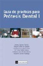 guia de practicas para protesis dental i 9788474918847