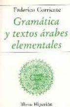 gramatica y textos arabes elementales federico corriente cordoba 9788475173047