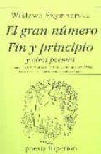 el gran numero; fin y principio y otros poemas (2ª ed.) wislawa szymborska 9788475176147