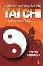 la estructura interna del tai chi: tai chi chi kung i mantak chia juan li 9788478082247