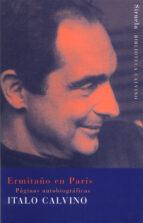 ermitaño en paris: paginas autobiograficas italo calvino 9788478447947