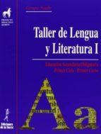 taller de lengua y literatura 1º eso nuevo 9788479603847