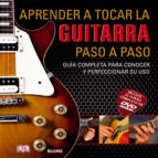 aprender a tocar la guitarra paso a paso 9788480769747