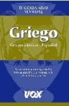 diccionario manual griego (griego clasico español) (19ª ed.) jose m. pabon s. de urbina 9788483328347