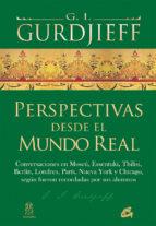 perspectivas desde el mundo real g.i. gurdjieff 9788484456247
