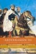 abderraman iii: el gran califa de al andalus magdalena lasala 9788484600947