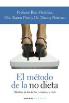 el metodo de la no dieta-ben fletcher-karen pine-danny penman-9788484605447