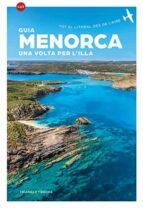 menorca. una volta per l illa (català)-9788484787747