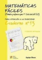 matematicas faciles cuaderno nº13 (primaria)-9788484914747
