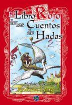 el libro rojo de los cuentos de hadas andrew lang 9788488066947