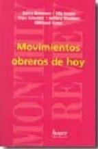 El libro de Movimientos obreros de hoy autor VV.AA. DOC!