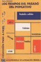 los tiempos del pasado indicativo: autoaprendizaje de la gramatic a española paula gozalo gomez 9788489756847