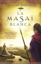 la masai blanca (ebook)-corinne hofmann-9788490192047