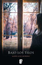 bajo los tilos (edición revisada) (ebook)-maria jose moreno-9788490194447