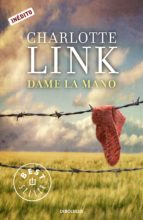 dame la mano (ebook)-charlotte link-9788490320747
