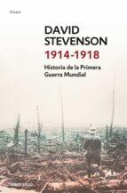 HISTORIA DE LA PRIMERA GUERRA MUNDIAL. 1914-1918
