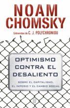 optimismo contra el desaliento (ebook)-noam chomsky-c. j. polychroniou-9788490698747