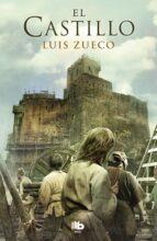 el castillo (trilogia medieval 1) luis zueco 9788490704547