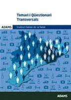 temari i qüestionari transversals del institut català de la salut (ics) 9788490846247