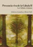 presencia viva de la cabala ii: la cabala cristiana federico gonzalez 9788492759347