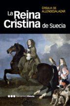la reina cristina de suecia-ursula de allende salazar-9788492820047