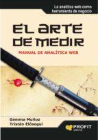 el arte de medir: manual de analitica web gemma muñoz vera tristan elosegui 9788492956647