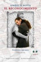 apriete el boton: el reconocimiento. emociones que unen (incluye- cd) (2ª ed.)-german gonzalez andres-9788493689247