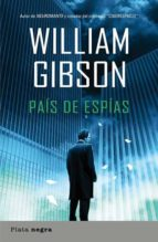 pais de espias-william gibson-9788493696047