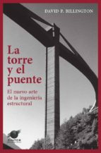 la torre y el puente david p. billington 9788493930547