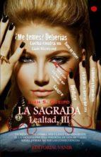 la sagrada, saga lealtad iii (ebook)-liah s. queipo-9788494120947
