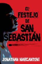 el festejo de san sebastián (ebook)-jonathan marcantoni-9788494218347