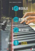 lenguaje musical creativo nivel 1 (2ª ed.)-rafael fernandez de larrinoa-9788494246647