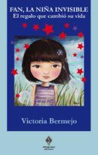 fan, la niña invisible-victoria bermejo sanchez-izquierdo-9788494386947