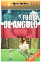 fuera de angulo (premio palin 2017)-beatriz ros nieto-9788494646447
