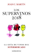 los supervinos 2018-joan c. martin-9788494712647